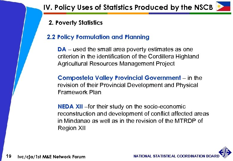 IV. Policy Uses of Statistics Produced by the NSCB 2. Poverty Statistics 2. 2