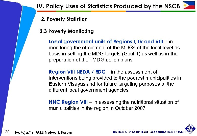 IV. Policy Uses of Statistics Produced by the NSCB 2. Poverty Statistics 2. 3