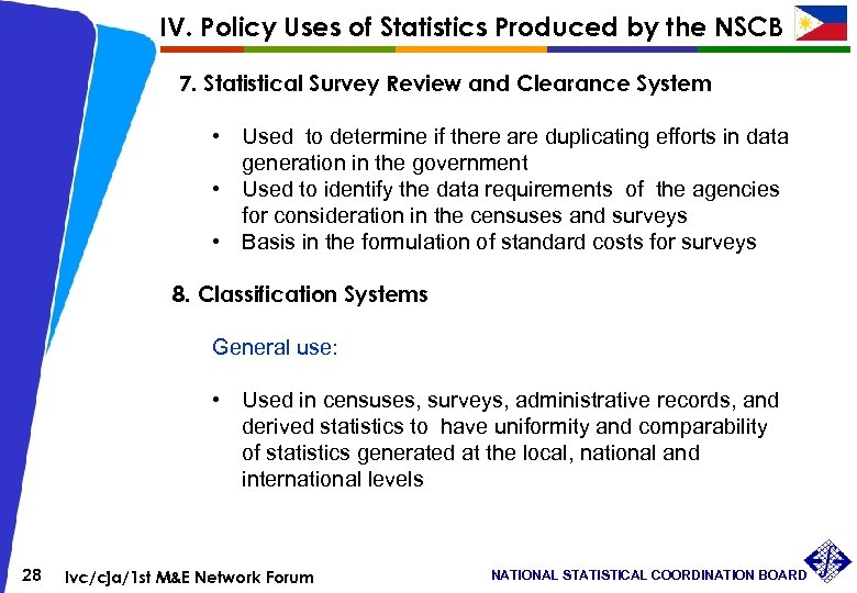 IV. Policy Uses of Statistics Produced by the NSCB 7. Statistical Survey Review and