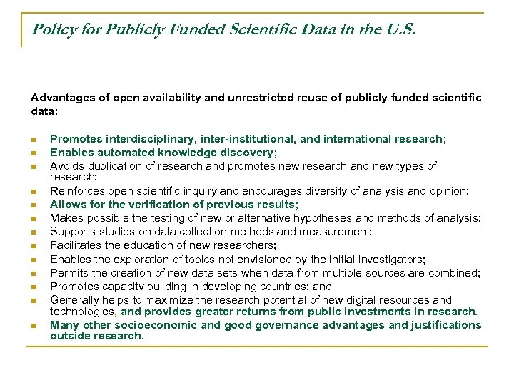 Policy for Publicly Funded Scientific Data in the U. S. Advantages of open availability