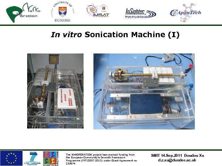 In vitro Sonication Machine (I) The NANOPORATION project has received funding from the European