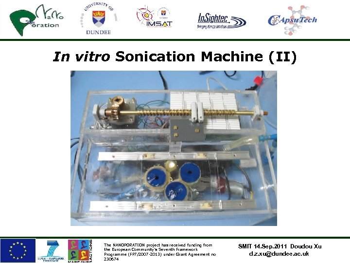 In vitro Sonication Machine (II) The NANOPORATION project has received funding from the European