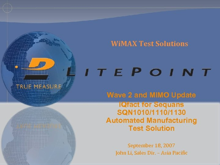 Wi. MAX Test Solutions Wave 2 and MIMO Update IQfact for Sequans SQN 1010/1130