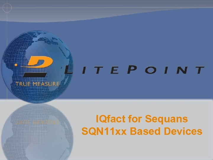 IQfact for Sequans SQN 11 xx Based Devices