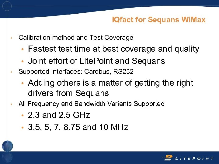 IQfact for Sequans Wi. Max • Calibration method and Test Coverage Fastest time at
