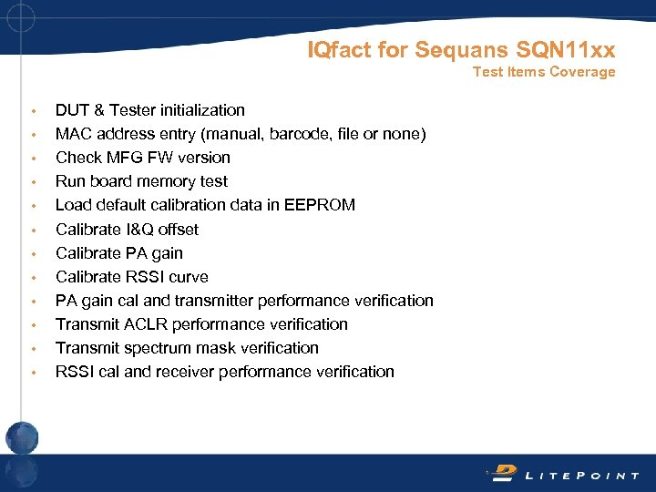 IQfact for Sequans SQN 11 xx Test Items Coverage • • • DUT &