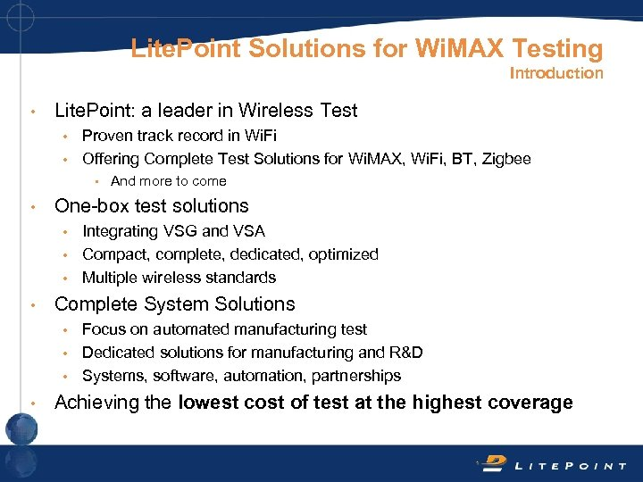 Lite. Point Solutions for Wi. MAX Testing Introduction • Lite. Point: a leader in