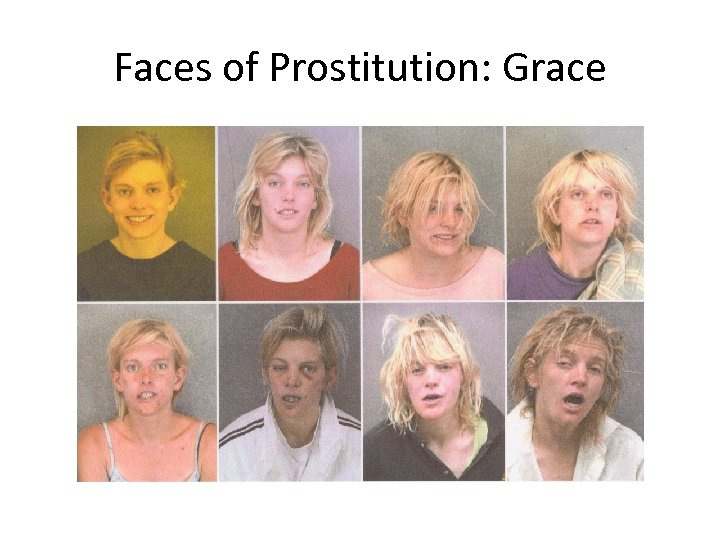 Faces of Prostitution: Grace