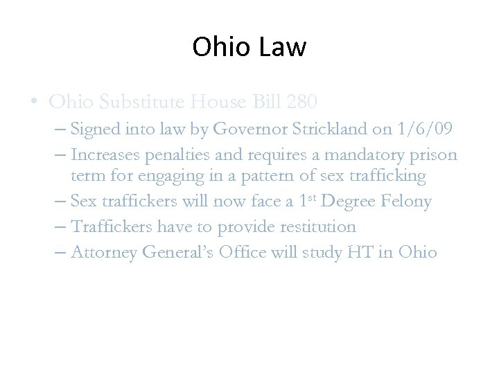 Ohio Law • Ohio Substitute House Bill 280 – Signed into law by Governor