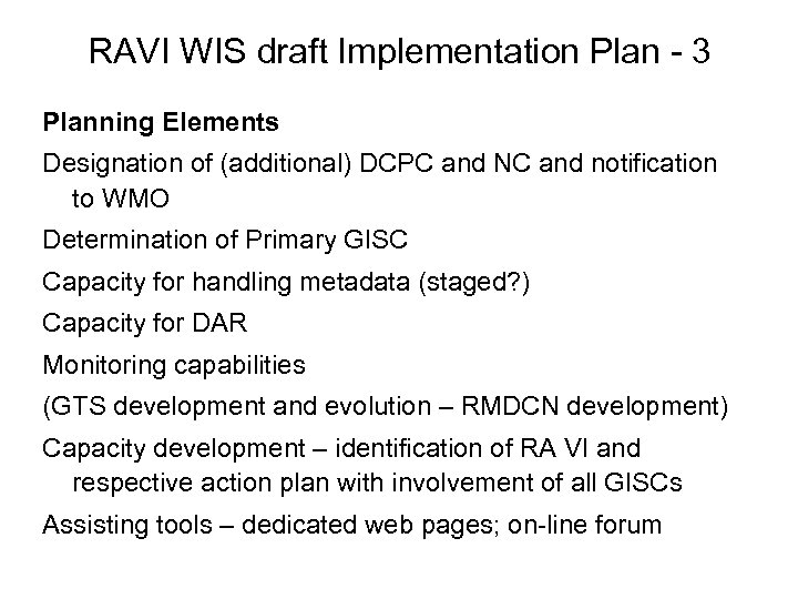 RAVI WIS draft Implementation Plan - 3 Planning Elements Designation of (additional) DCPC and