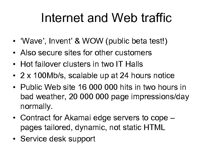 Internet and Web traffic • • • 'Wave', Invent' & WOW (public beta test!)