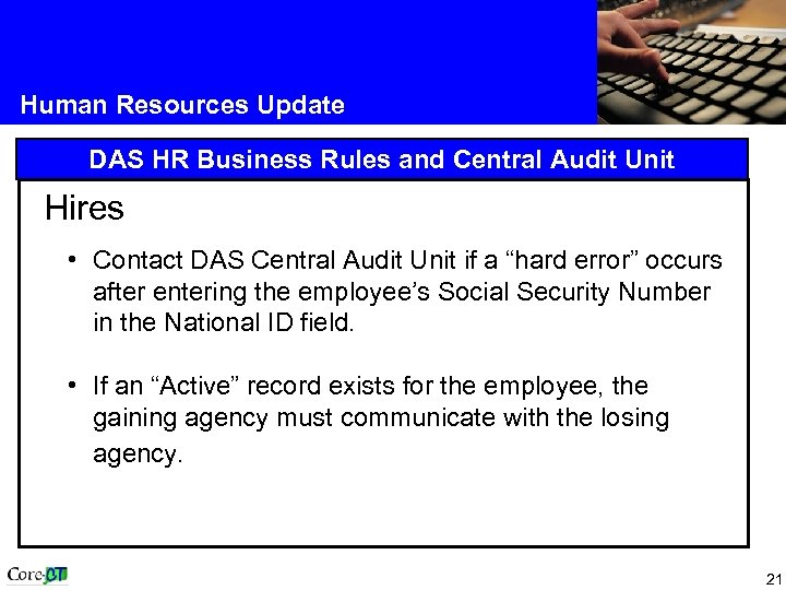 Human Resources Update DAS HR Business Rules and Central Audit Unit Hires • Contact