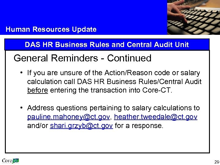 Human Resources Update DAS HR Business Rules and Central Audit Unit General Reminders -