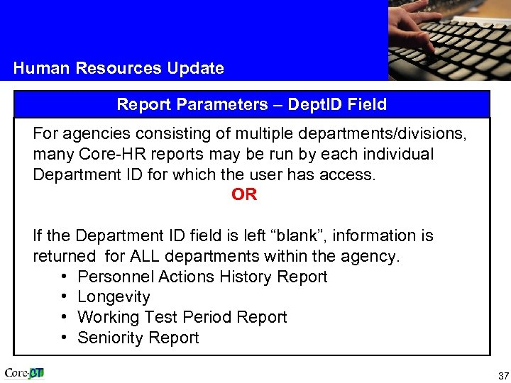 Human Resources Update Report Parameters – Dept. ID Field For agencies consisting of multiple