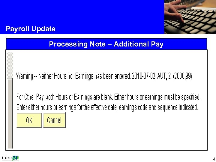 Payroll Update Processing Note – Additional Pay 4
