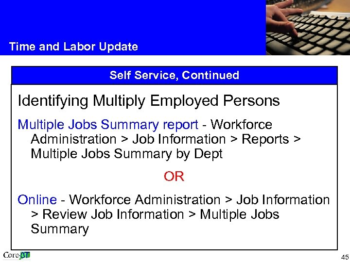 Time and Labor Update Self Service, Continued Identifying Multiply Employed Persons Multiple Jobs Summary