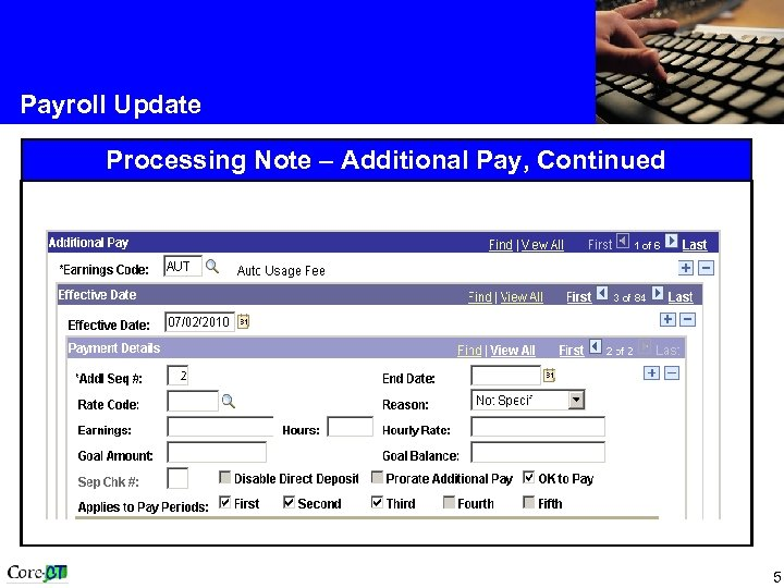 Payroll Update Processing Note – Additional Pay, Continued 5
