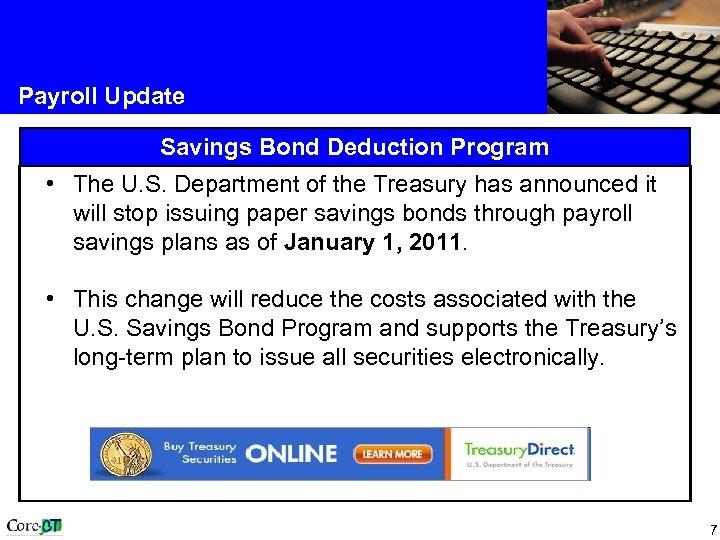Payroll Update Savings Bond Deduction Program • The U. S. Department of the Treasury