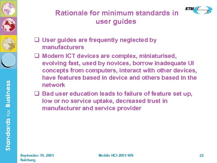 Rationale for minimum standards in user guides q User guides are frequently neglected by