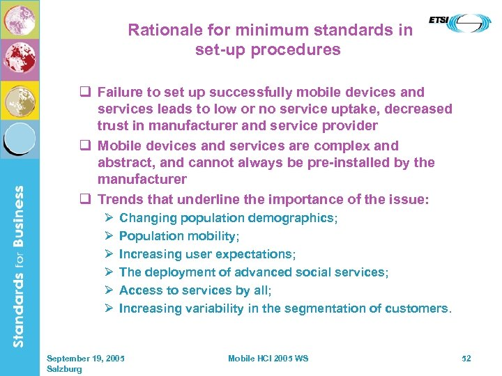 Rationale for minimum standards in set-up procedures q Failure to set up successfully mobile