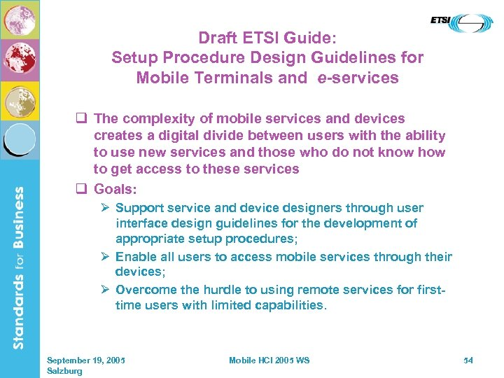 Draft ETSI Guide: Setup Procedure Design Guidelines for Mobile Terminals and e-services q The