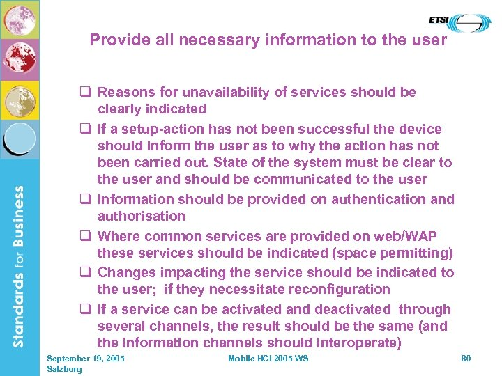 Provide all necessary information to the user q Reasons for unavailability of services should