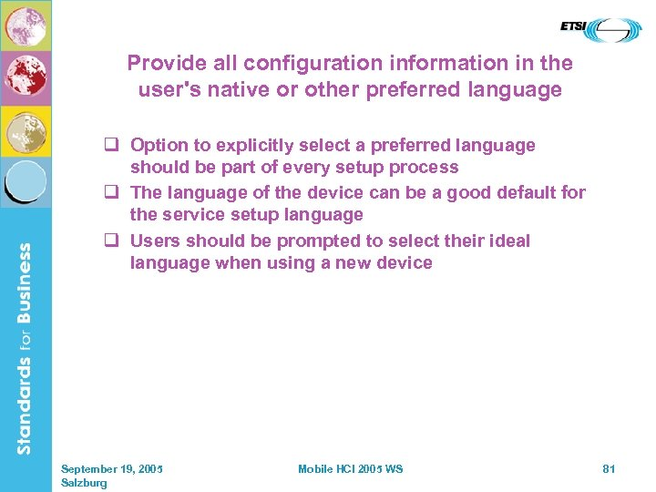 Provide all configuration information in the user's native or other preferred language q Option