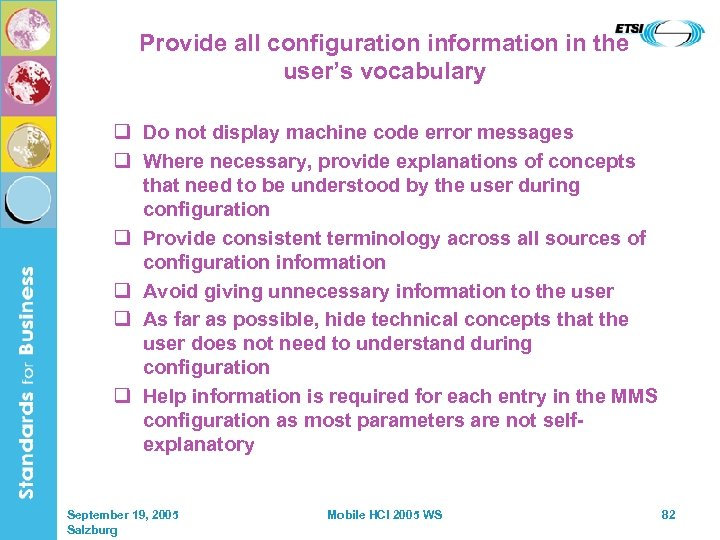 Provide all configuration information in the user's vocabulary q Do not display machine code