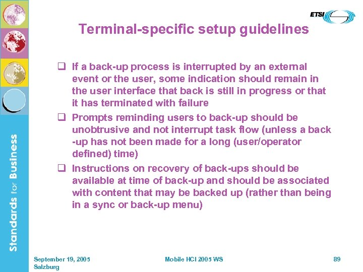 Terminal-specific setup guidelines q If a back-up process is interrupted by an external event