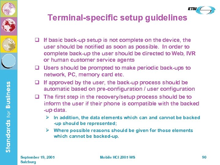 Terminal-specific setup guidelines q If basic back-up setup is not complete on the device,