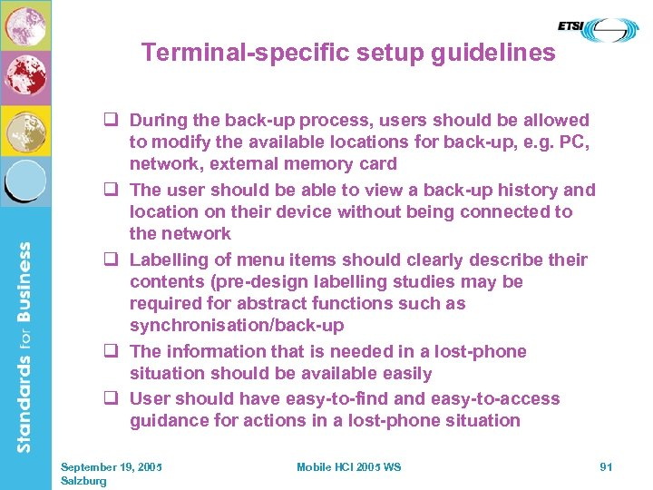 Terminal-specific setup guidelines q During the back-up process, users should be allowed to modify