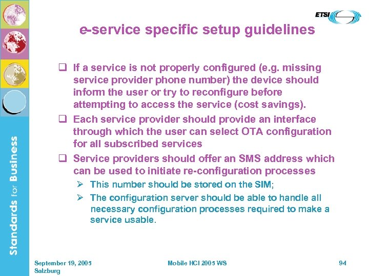 e-service specific setup guidelines q If a service is not properly configured (e. g.