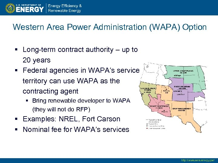 Western Area Power Administration (WAPA) Option § Long-term contract authority – up to 20