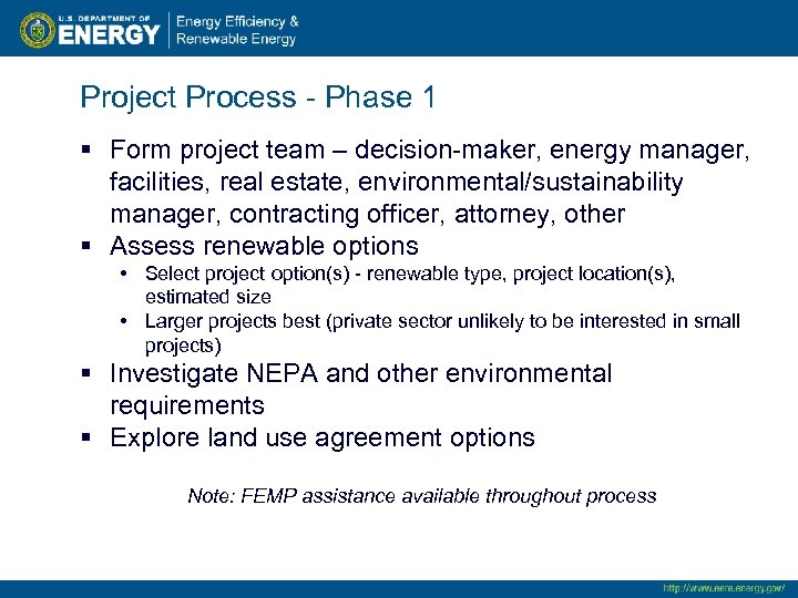 Project Process - Phase 1 § Form project team – decision-maker, energy manager, facilities,