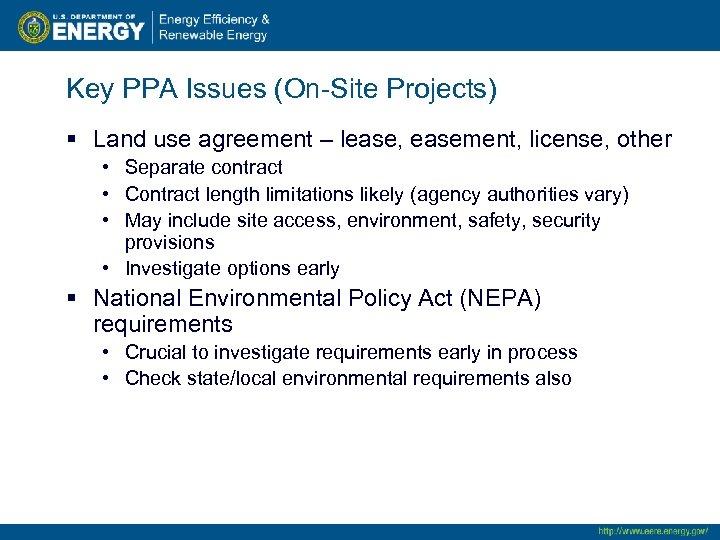 Key PPA Issues (On-Site Projects) § Land use agreement – lease, easement, license, other