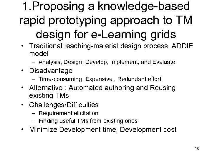 1. Proposing a knowledge-based rapid prototyping approach to TM design for e-Learning grids •