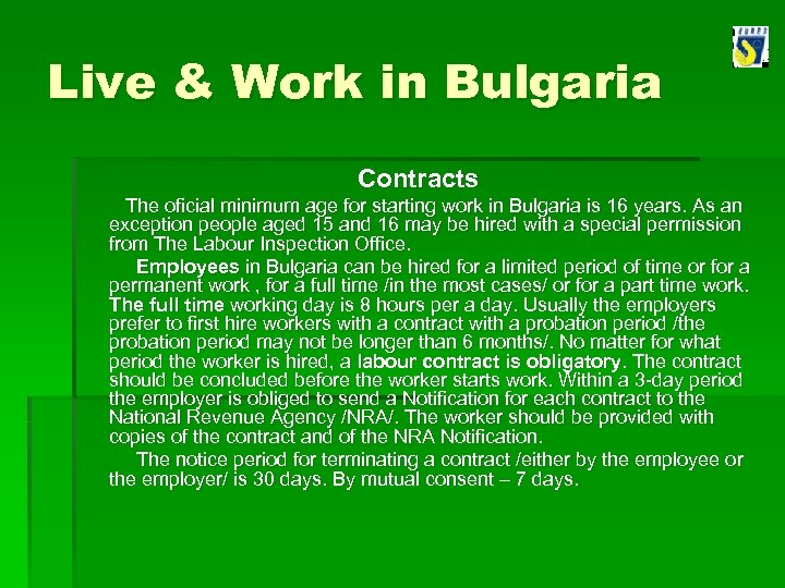 Live & Work in Bulgaria Contracts The oficial minimum age for starting work in