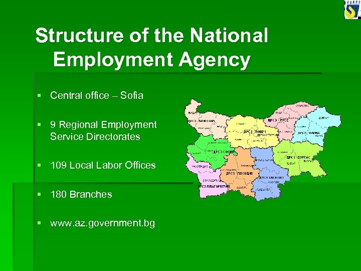 Structure of the National Employment Agency § Central office – Sofia § 9 Regional
