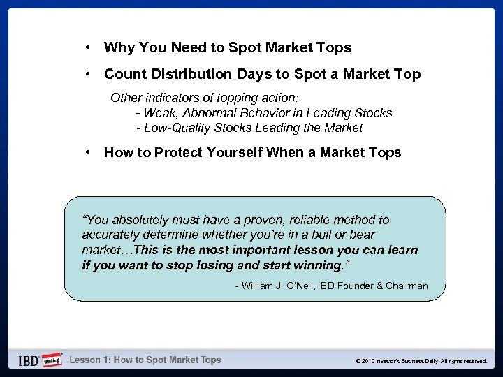 • Why You Need to Spot Market Tops • Count Distribution Days to