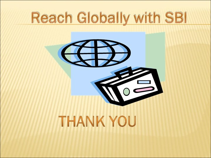 Reach Globally with SBI