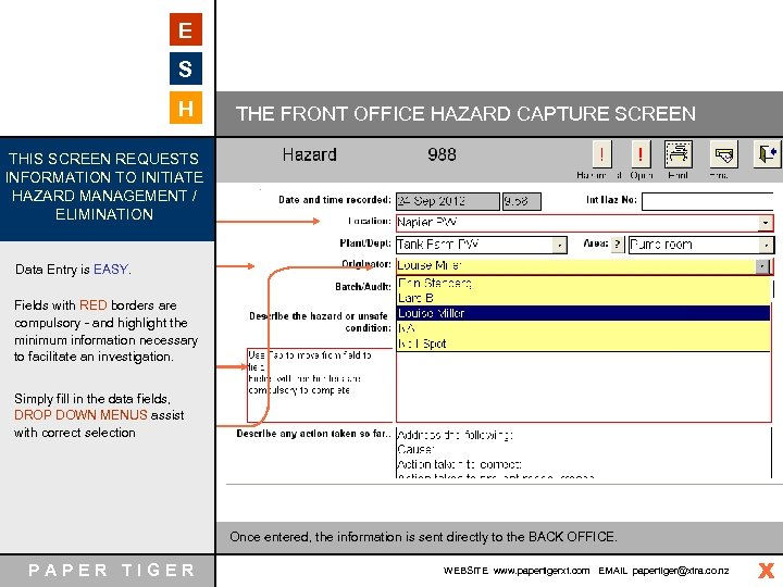 E S H THE FRONT OFFICE HAZARD CAPTURE SCREEN THIS SCREEN REQUESTS INFORMATION TO