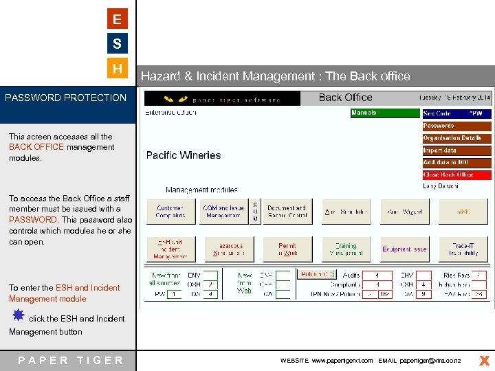 E S H Hazard & Incident Management : The Back office PASSWORD PROTECTION This