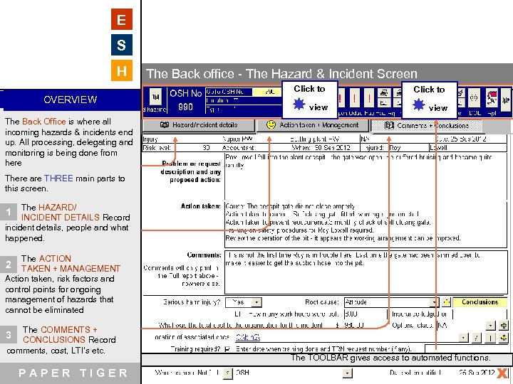 E S H The Back office - The Hazard & Incident Screen Click to