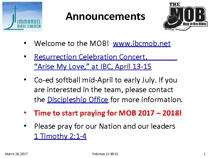 """Announcements • Welcome to the MOB! www. ibcmob. net • Resurrection Celebration Concert, """"Arise"""