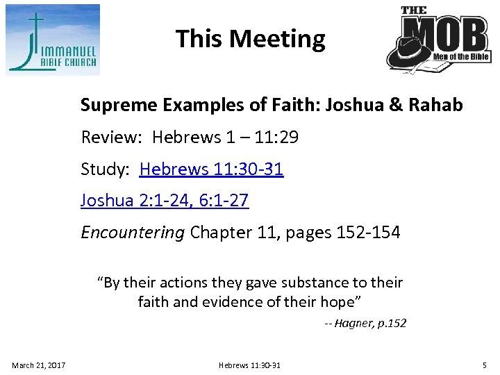 This Meeting Supreme Examples of Faith: Joshua & Rahab Review: Hebrews 1 – 11: