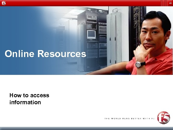 40 Online Resources How to access information