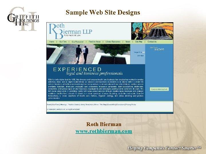 Sample Web Site Designs Roth Bierman www. rothbierman. com