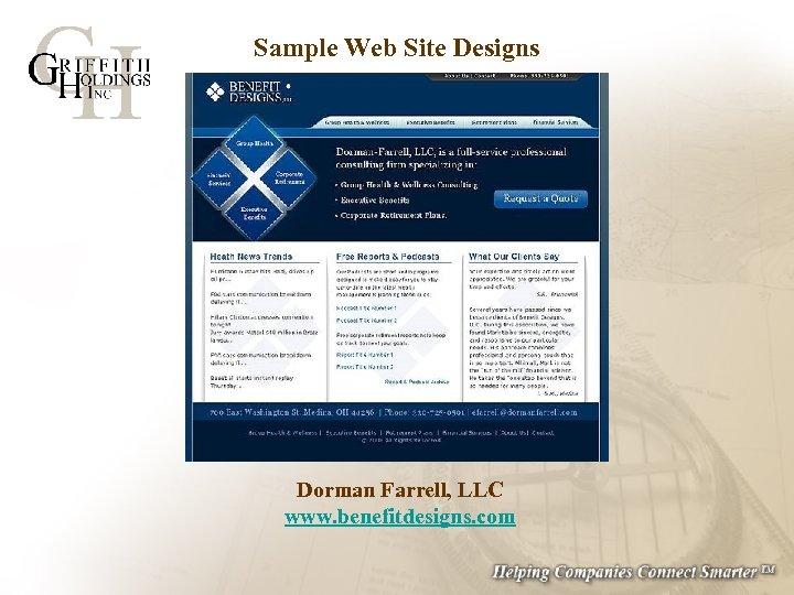 Sample Web Site Designs Dorman Farrell, LLC www. benefitdesigns. com