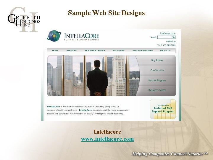 Sample Web Site Designs Intellacore www. intellacore. com