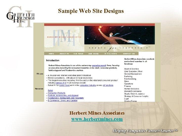 Sample Web Site Designs Herbert Mines Associates www. herbertmines. com